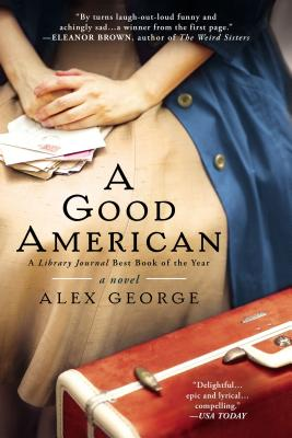 A Good American By George, Alex